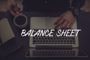Balance Sheet Definition – Why is a Balance Sheet Important?
